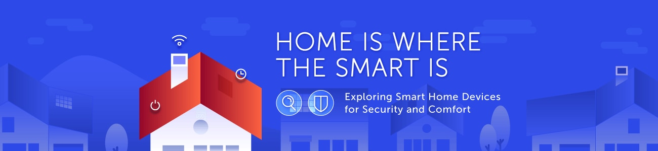 Home Is Where the Smart Is